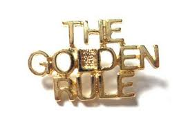 Rainmaking Recommendation #56:  The Golden Rule