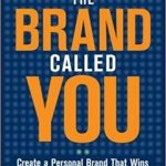 Rainmaking Recommendation #160:  The 8 Laws of Personal Branding (Legal Branding Series part 4)
